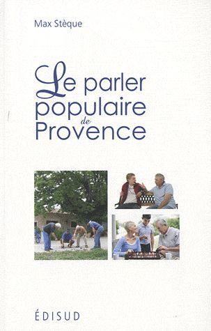 PARLER POPULAIRE DE PROVENCE LE