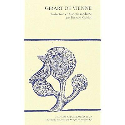 GIRART DE VIENNE.TRADUCTION EN FRANCAIS MODERNE