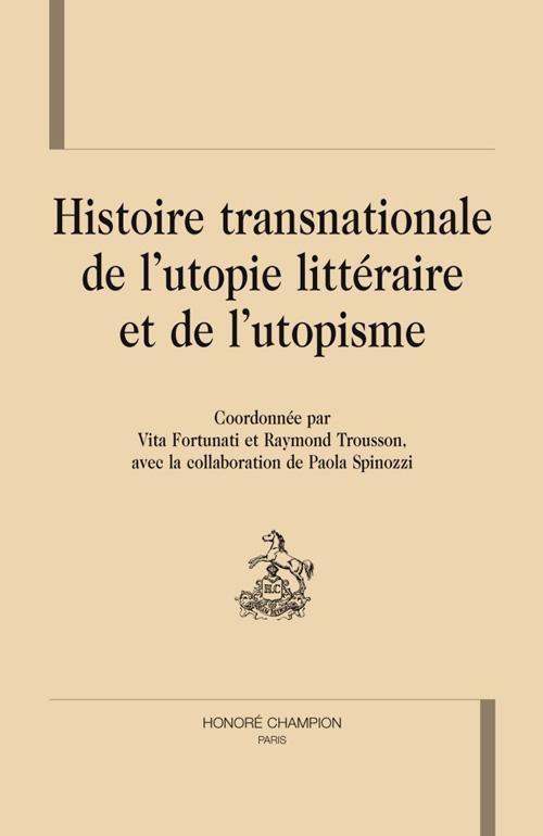 HISTOIRE TRANSNATIONALE DE L'UTOPIE LITTERAIRE ET DE L'UTOPISME