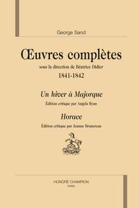 UN HIVER A MAJORQUE. HORACE. OEUVRES COMPLETES 1841-1842