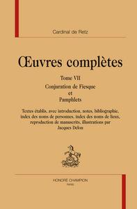 OEUVRES COMPLETES. T7. CONJURATION DE FIESQUE ET PAMPHLETS