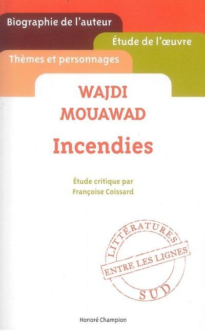 WAJDI MOUAWAD - INCENDIES