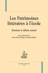 LES PATRIMOINES LITTERAIRE A L'ECOLE.
