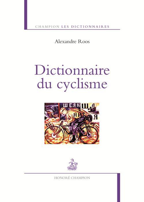 DICTIONNAIRE DU CYCLISME
