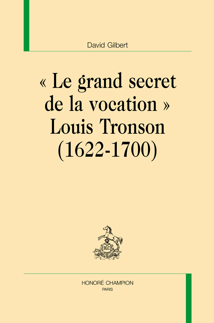 'LE GRAND SECRET DE LA VOCATION' LOUIS TRONSON (1622-1700)