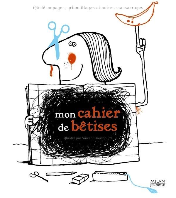 MON CAHIER DE BETISES