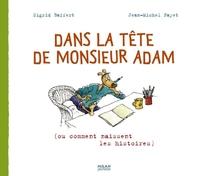 DANS LA TETE DE MONSIEUR ADAM