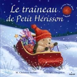 LE TRAINEAU DE PETIT HERISSON (TOUT-CARTON)