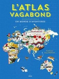 L'ATLAS VAGABOND, UN MONDE D'AVENTURES