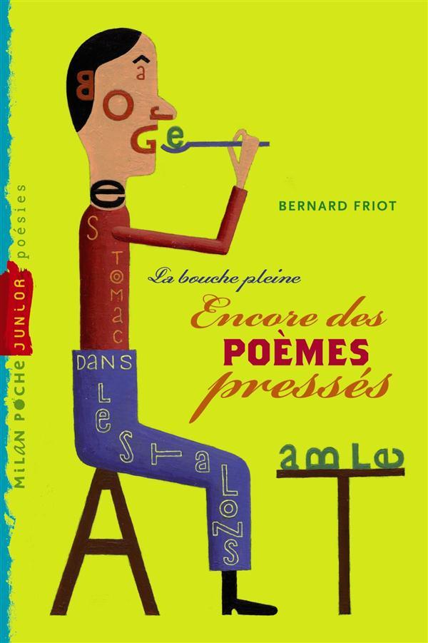 POEMES PRESSES - LA BOUCHE PLEINE