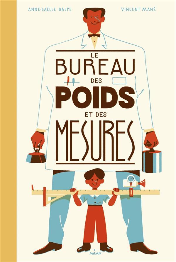 Le bureau des poids et des mesures