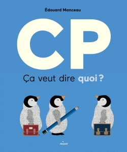 CP, CA VEUT DIRE QUOI ?