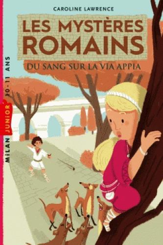 Les mysteres romains, tome 01 - du sang sur la via appia
