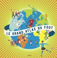 LE GRAND ATLAS DU FOOT