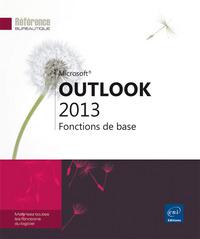 OUTLOOK 2013 : FONCTIONS DE BASE