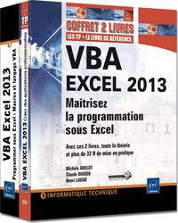 VBA EXCEL 2013 : MAITRISEZ LA PROGRAMMATION SOUS EXCEL