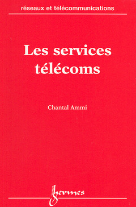 LES SERVICES TELECOMS COLL RESEAUX ET TELECOMMUNICATIONS
