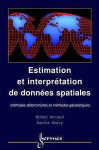 ESTIMATION ET INTERPOLATION SPATIALE METHODES DETERMINISTES ET GEOSTATISTIQUES