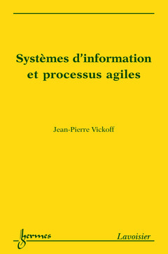 SYSTEMES D'INFORMATION ET PROCESSUS AGILES