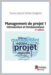MANAGEMENT DE PROJET 1 (2E ED.)