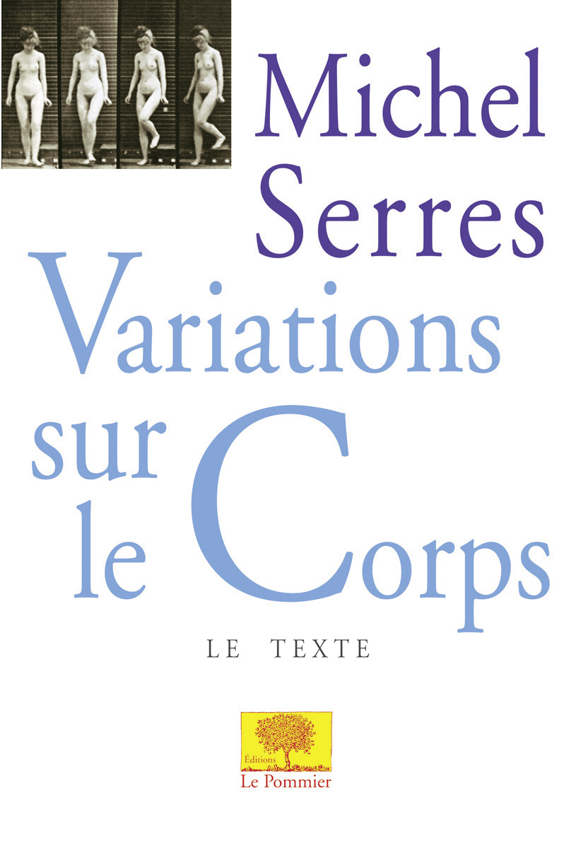 VARIATIONS SUR LE CORPS - (VERSION TEXTE)<BR />