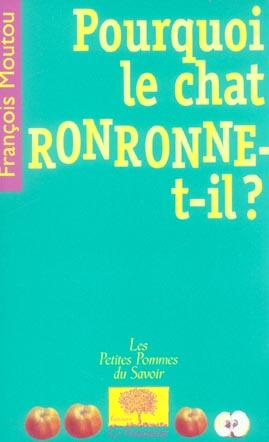 POURQUOI LE CHAT RONRONNE-T-IL ?