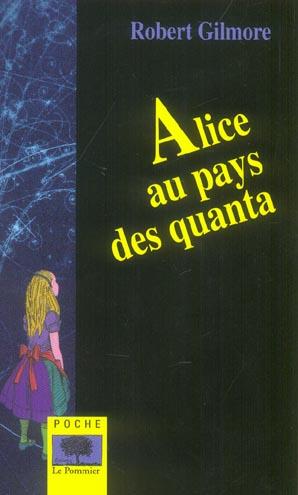 ALICE AU PAYS DES QUANTA - POCHE