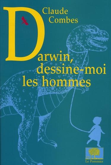 DARWIN, DESSINE-MOI LES HOMMES