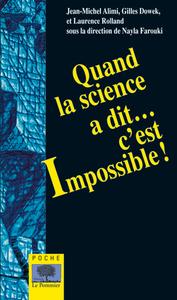 QUAND LA SCIENCE A DIT C EST IMPOSSIBLE