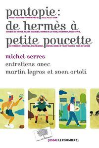 PANTOPIE : DE HERMES A PETITE POUCETTE