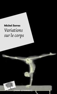 VARIATIONS SUR LE CORPS - POCHE