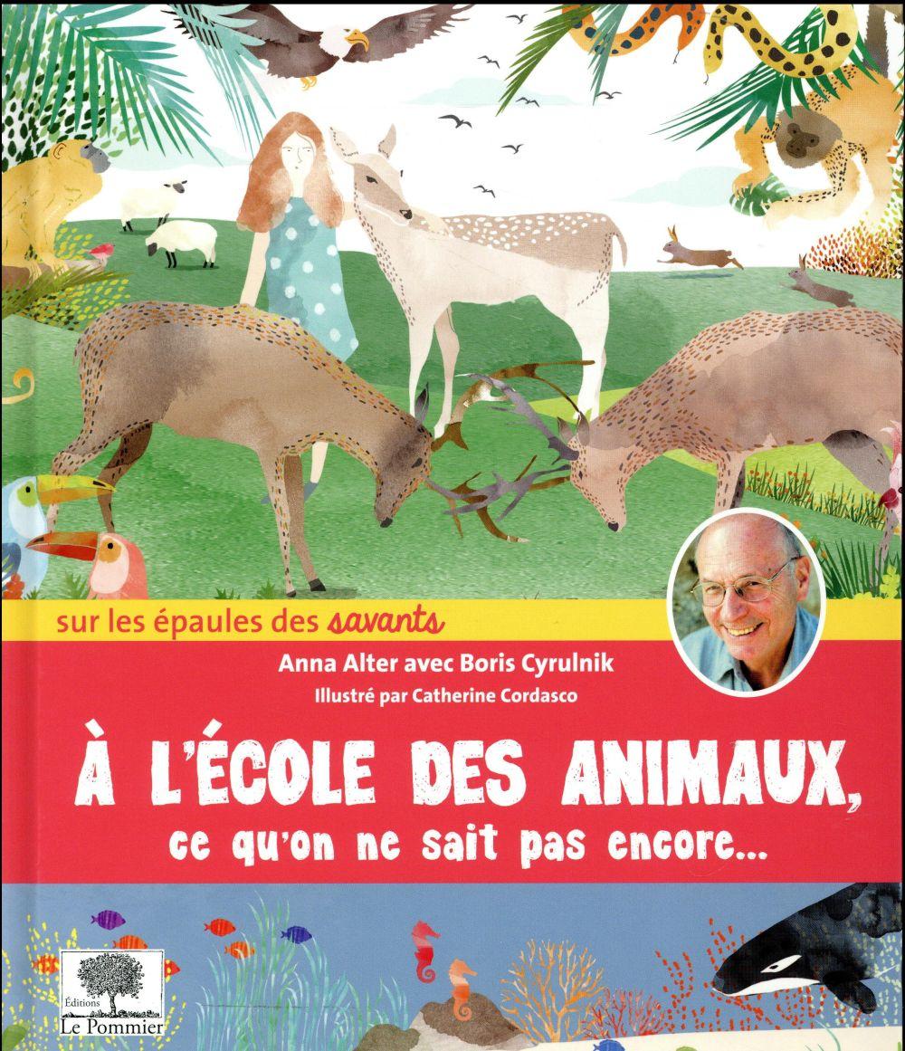A L'ECOLE DES ANIMAUX - CE QU'ON NE SAIT PAS ENCORE