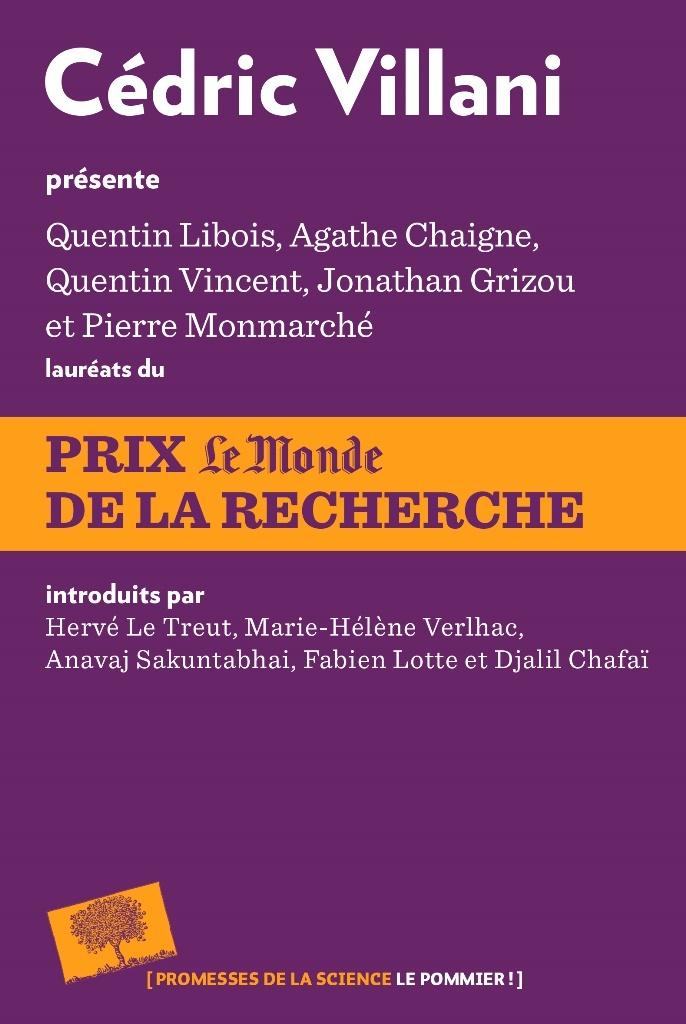 CEDRIC VILLANI PRESENTE LES LAUREATS DU PRIX LE MONDE DE LA RECHERCHE