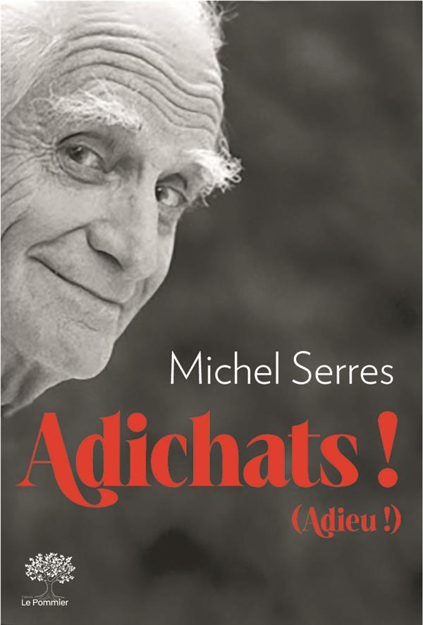 ADICHATS ! - ADIEU !