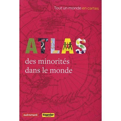 ATLAS DES MINORITES DANS LE MONDE