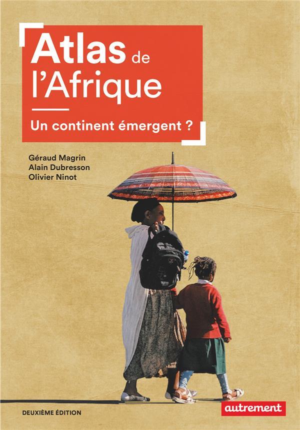 Atlas de l'afrique - un continent emergent ?