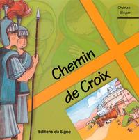 CHEMIN DE CROIX - TRANSMETTRE LA FOI