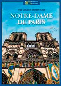 LES RICHES HEURES DE NOTRE DAME DE PARIS (GB)