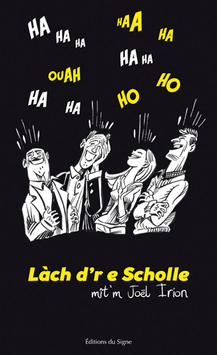 LACH D'RE E SCHOLLE - BLAGUES ALSACIENNES