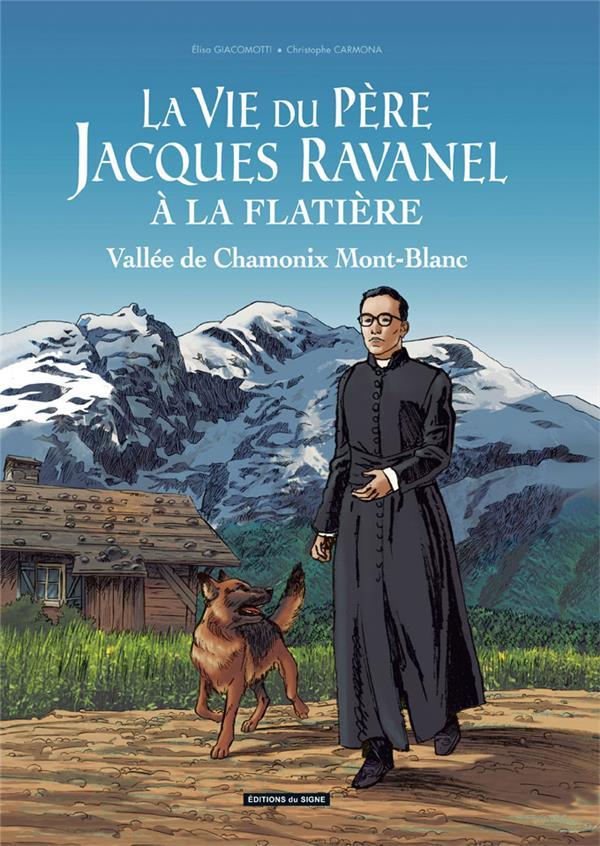 LA VIE DU PERE JACQUES RAVANEL A LA FLATIERE