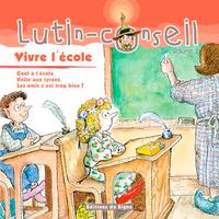 VIVE L'ECOLE (LUTIN CONSEIL)