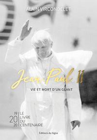 JEAN-PAUL II VIE ET MORT D'UN GEANT
