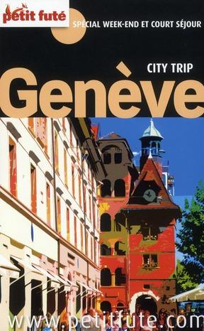 GENEVE CITY TRIP 2011 PETIT FUTE