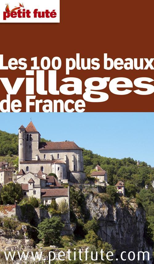 LES 100 PLUS BEAUX VILLAGES DE FRANCE 2011 PETIT FUTE