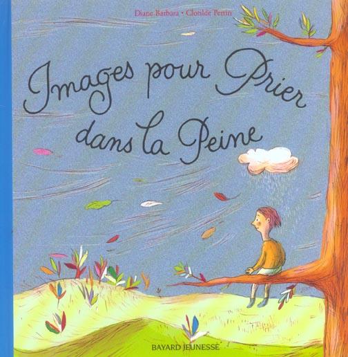 IMAGES POUR PRIER DANS LA PEINE - ED 04