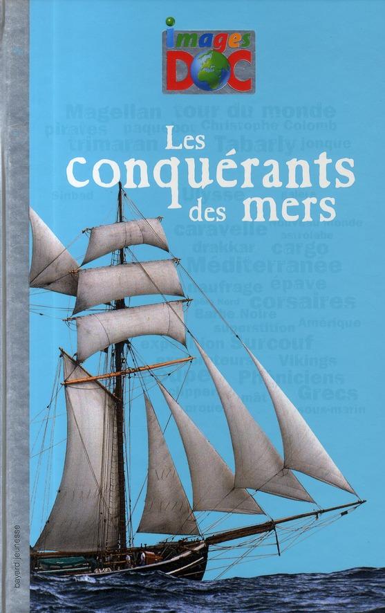 CONQUERANTS DES MERS (LES) - IMAGES DOC PASSION