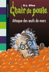 CHAIR DE POULE , TOME 70 - L'ATTAQUE DES OEUFS DE MARS