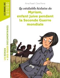 MYRIAM, ENFANT JUIVE PENDANT LA SECONDE GUERRE MONDIALE