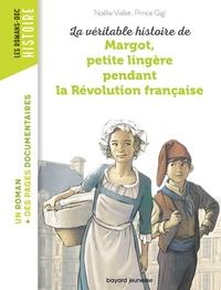 VERITABLE HISTOIRE DE MARGOT PETITE LINGERE