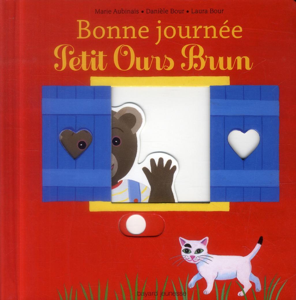 BONNE JOURNEE PETIT OURS BRUN - LIVRE ANIME